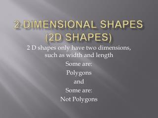 2-Dimensional Shapes 2D Shapes