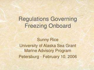 Regulations Governing Freezing Onboard