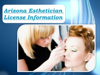 Arizona Esthetician License Information