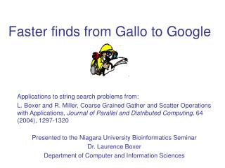 Faster finds from Gallo to Google
