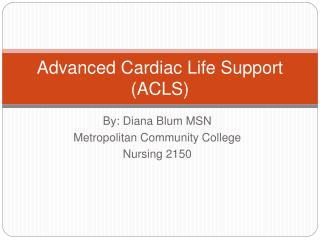 Advanced Cardiac Life Support ACLS
