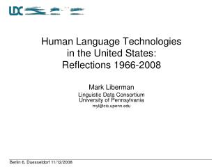 Human Language Technologies in the United States: Reflections 1966-2008
