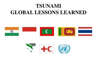 TSUNAMI  GLOBAL LESSONS LEARNED