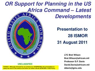 OR Support for Planning in the US Africa Command   Latest Developments