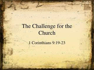 The Challenge for the Church