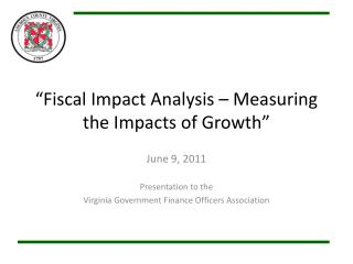 Fiscal Impact Analysis   Measuring the Impacts of Growth