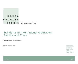 Standards in International Arbitration:  Practice and Tools