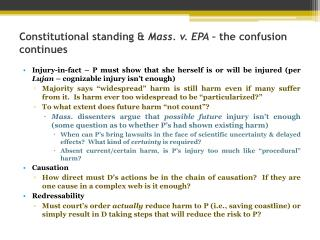 Constitutional standing  Mass. v. EPA   the confusion continues
