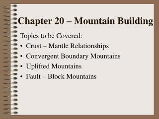 Chapter 20   Mountain Building