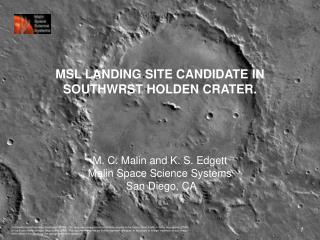 MSL LANDING SITE CANDIDATE IN SOUTHWRST HOLDEN CRATER.