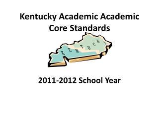 Kentucky Academic Academic Core Standards