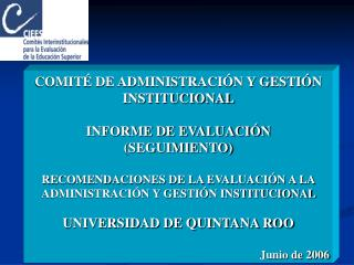 COMIT  DE ADMINISTRACI N Y GESTI N INSTITUCIONAL  INFORME DE EVALUACI N SEGUIMIENTO   RECOMENDACIONES DE LA EVALUACI N A