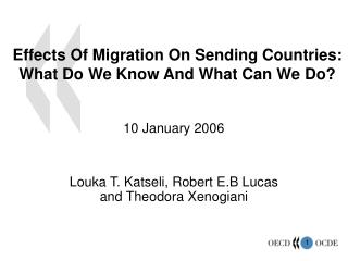 Effects Of Migration On Sending Countries: What Do We Know And What Can We Do