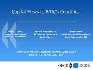 Capital Flows to BRIC s Countries