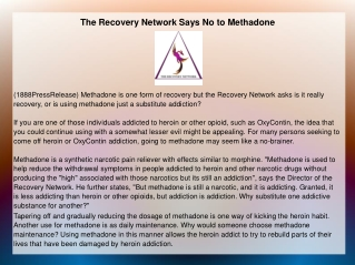 The Recovery Network Says No to Methadone