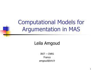 Computational Models for Argumentation in MAS