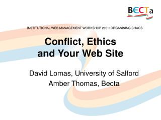 Conflict, Ethics  and Your Web Site