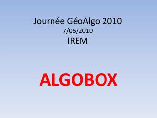 Journ e G oAlgo 2010 7