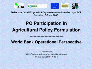 Atelier sur Les d fis pos s   l agriculture familiale des pays ACP Bruxelles, 2-5 mai 2006