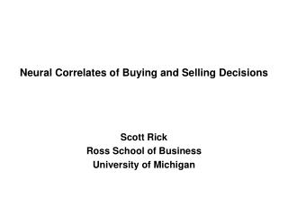 Neural Correlates of Buying and Selling Decisions