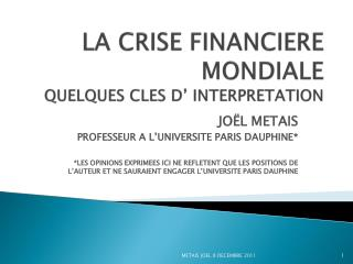 LA CRISE FINANCIERE MONDIALE QUELQUES CLES D  INTERPRETATION