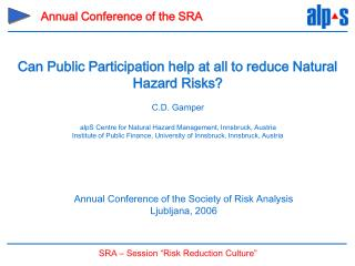 Annual Conference of the Society of Risk Analysis Ljubljana, 2006