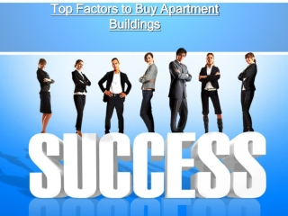 Top Factors to Buy Apartment Buildings