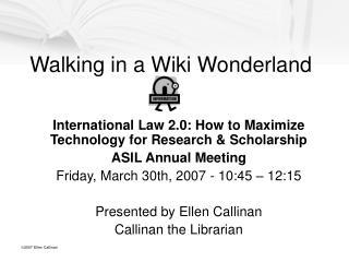 Walking in a Wiki Wonderland