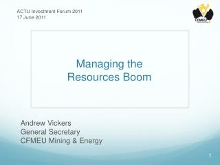 Managing the  Resources Boom