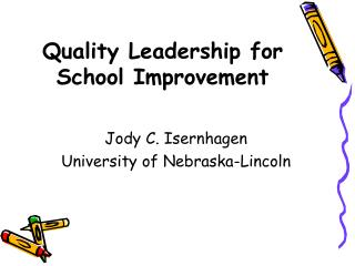 Quality Leadership for School Improvement