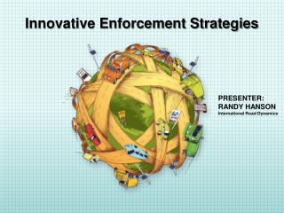 Innovative Enforcement Strategies