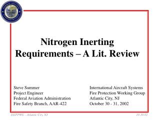 Nitrogen Inerting Requirements   A Lit. Review