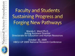 Faculty and Students Sustaining Progress and Forging New Pathways