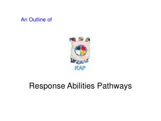An Outline of        Response Abilities Pathways