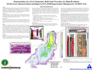 Demonstration of a Novel, Integrated, Multi-Scale Procedure for High-Resolution  3D Reservoir Characterization and Impro