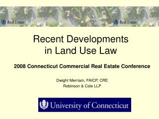 Recent Developments  in Land Use Law