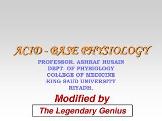 ACID - BASE PHYSIOLOGY