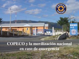 COPECO y la movilizaci n nacional en caso de emergencia