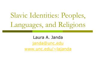 Slavic Identities: Peoples, Languages, and Religions