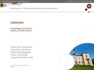 DENMARK  Copenhagen University Faculty of LIFE Science