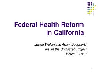 Federal Health Reform  in California