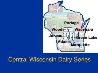 Central Wisconsin Dairy Series