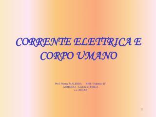 CORRENTE ELETTRICA E CORPO UMANO