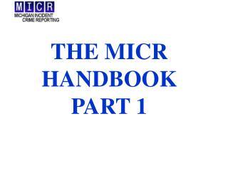 THE MICR  HANDBOOK PART 1