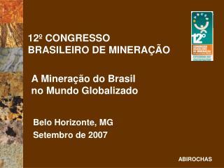 12  CONGRESSO  BRASILEIRO DE MINERA  O