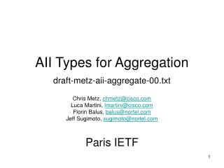 AII Types for Aggregation draft-metz-aii-aggregate-00.txt