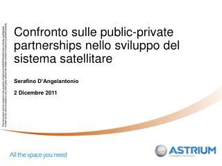 Confronto sulle public-private partnerships nello sviluppo del sistema satellitare