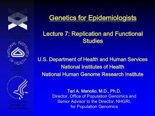 Genetics for Epidemiologists  Lecture 7: Replication and Functional Studies