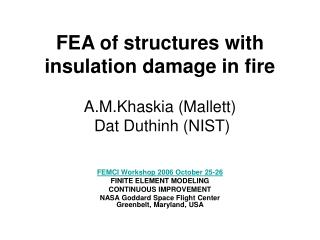 FEA of structures with insulation damage in fire  A.M.Khaskia Mallett   Dat Duthinh NIST