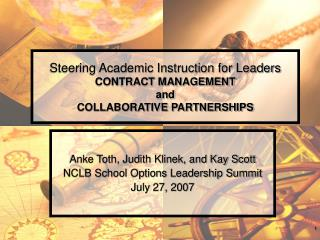 Steering Academic Instruction for Leaders CONTRACT MANAGEMENT  and  COLLABORATIVE PARTNERSHIPS
